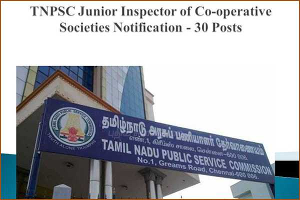 tnpsc-recruitment-2018-apply-30-junior-inspector-of-co-operative-societies-posts